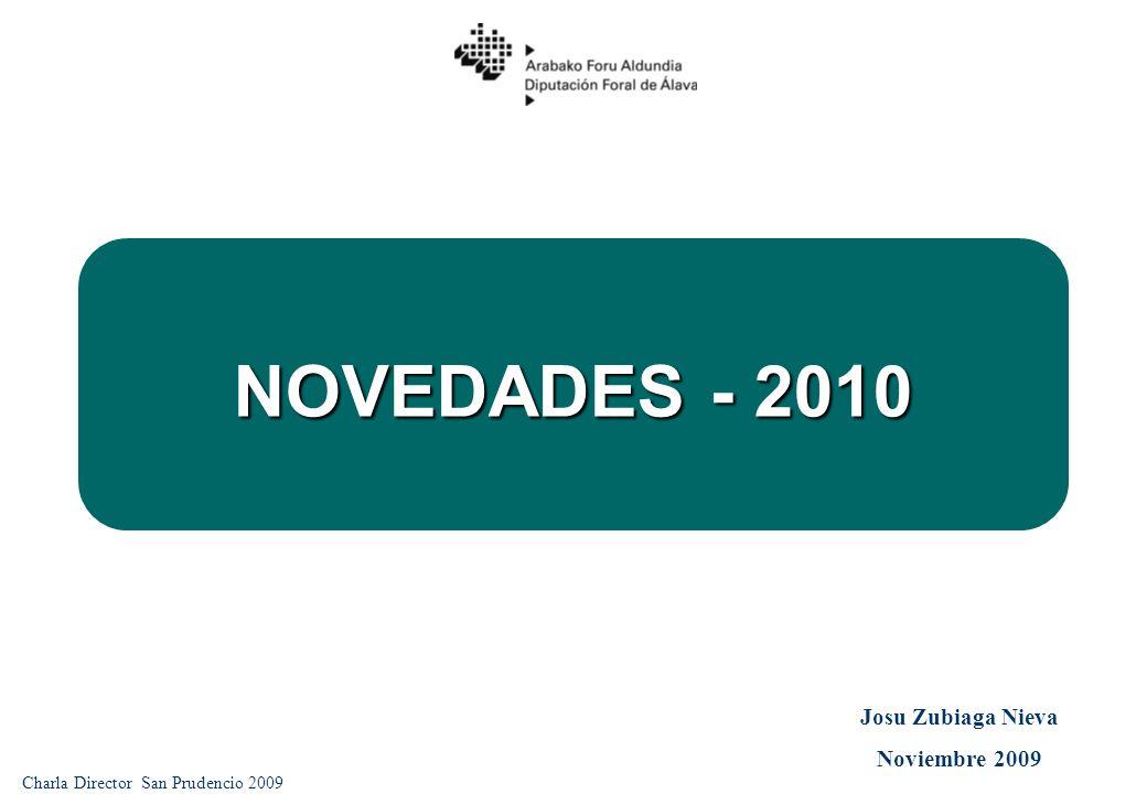 NOVEDADES - 2010 Charla Director San Prudencio 2009 Josu Zubiaga Nieva Noviembre 2009