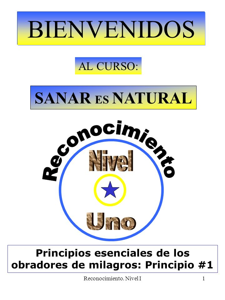 Reconocimiento.Nivel I12 Principios esenciales de los obradores de milagros.