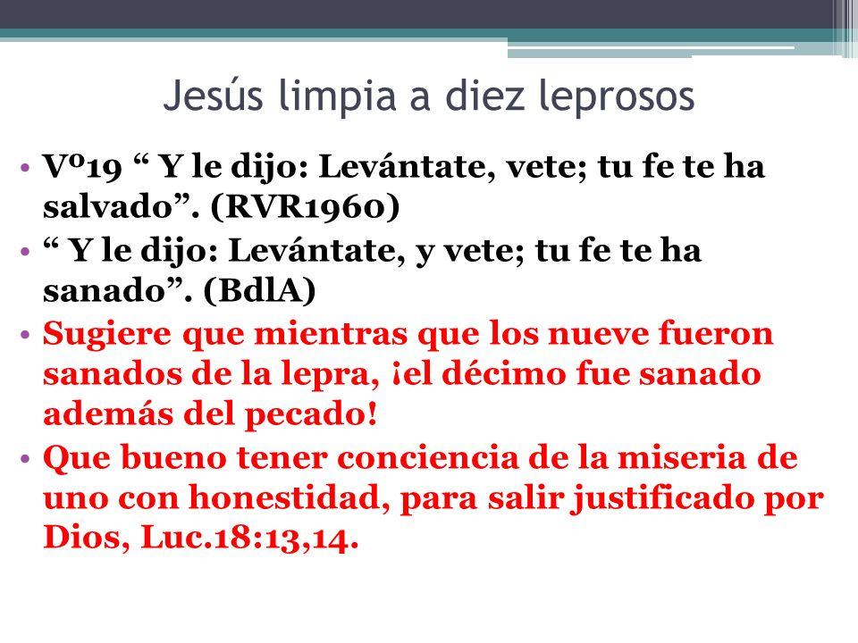 Jesús limpia a diez leprosos CONCLUSIÓN ¿ Que pagaré a Jehová por todos sus beneficios para conmigo .