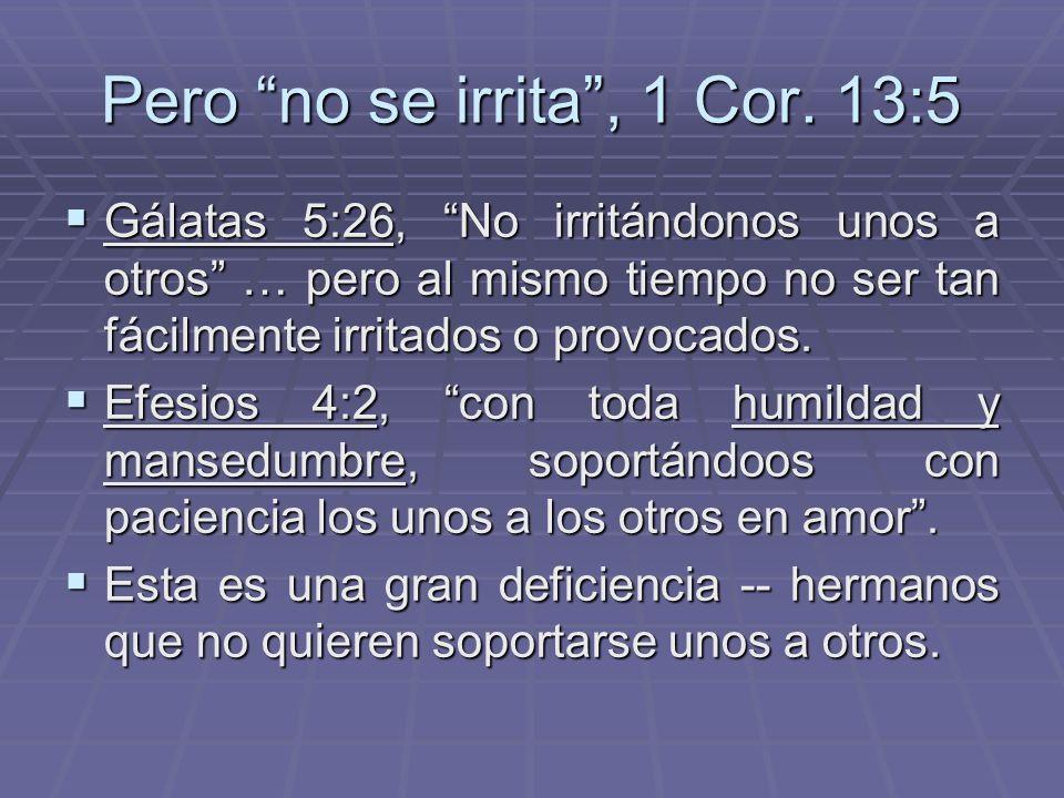 No Indiferente Hacia Pecado No indiferente hacia la injusticia. No indiferente hacia la injusticia. No tolerante del pecado. No tolerante del pecado.