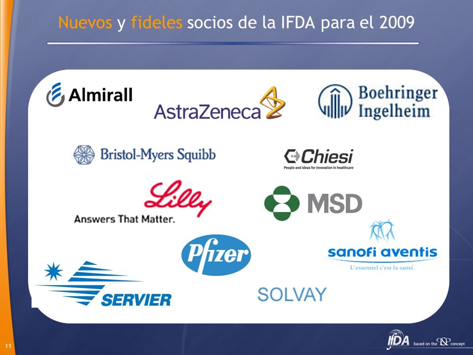 11 Nuevos y fideles socios de la IFDA para el 2009