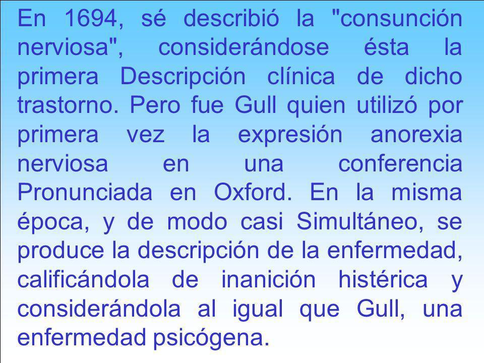 A principios del siglo XX, la anorexia nerviosa empieza a tratarse desde un punto de vista endocrinológico, así en 1914 un patólogo alemán, describe una paciente caquéctica a quien al hacerle la autopsia se le encontró una destrucción pituitaria y durante los siguientes 30 años