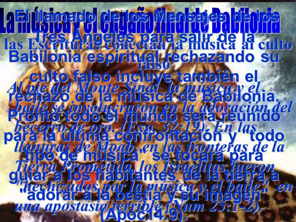 www.iasdsanjudas.com administrador@iasdsanjudas.com las Escrituras conectan la música al culto falso Al pie del Monte Sinaí la música y el baile se in