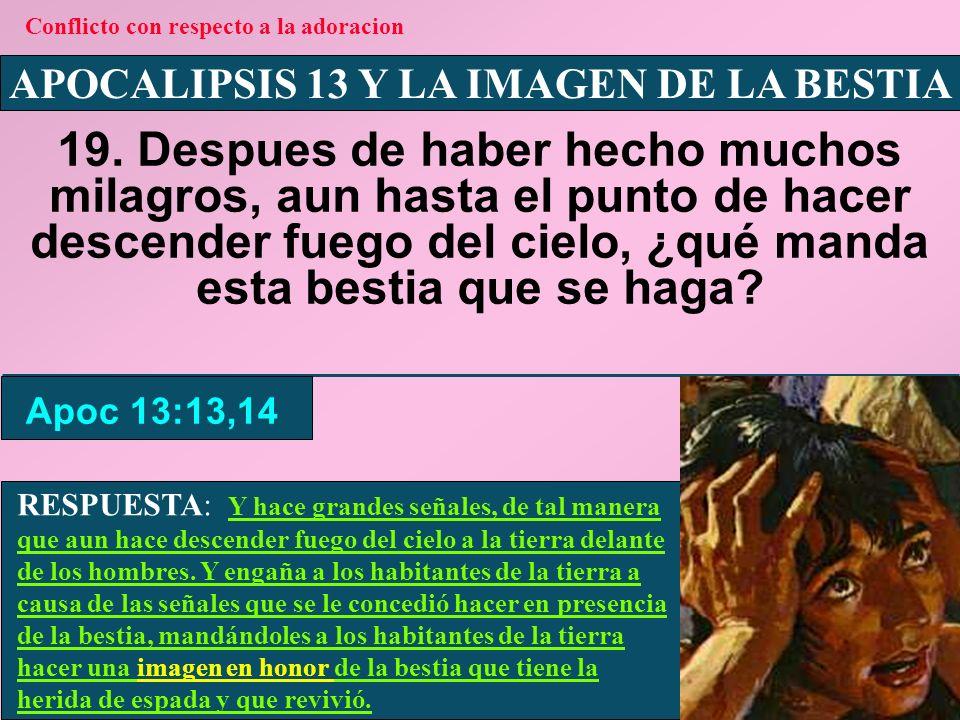 APOCALIPSIS 13 Y LA IMAGEN DE LA BESTIA 20.