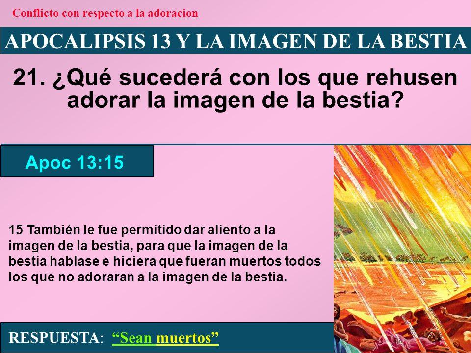 APOCALIPSIS 13 Y LA IMAGEN DE LA BESTIA 22.