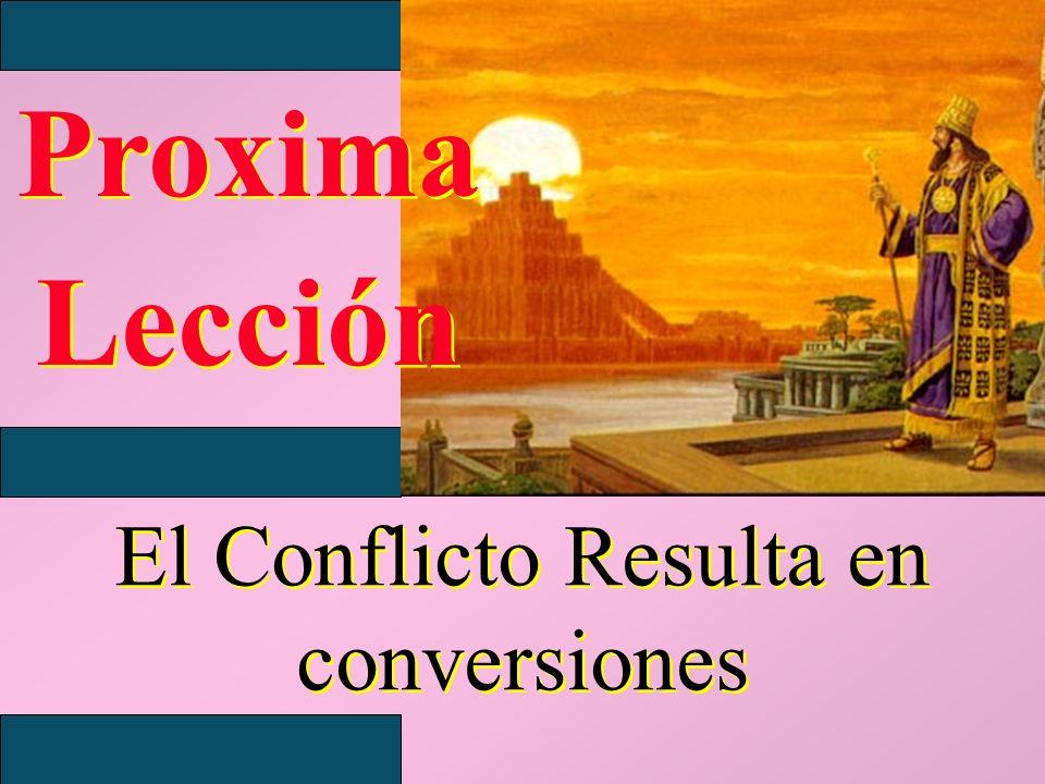Proxima Lección Proxima Lección El Conflicto Resulta en conversiones