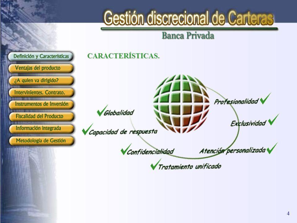 CARACTERÍSTICAS. 4