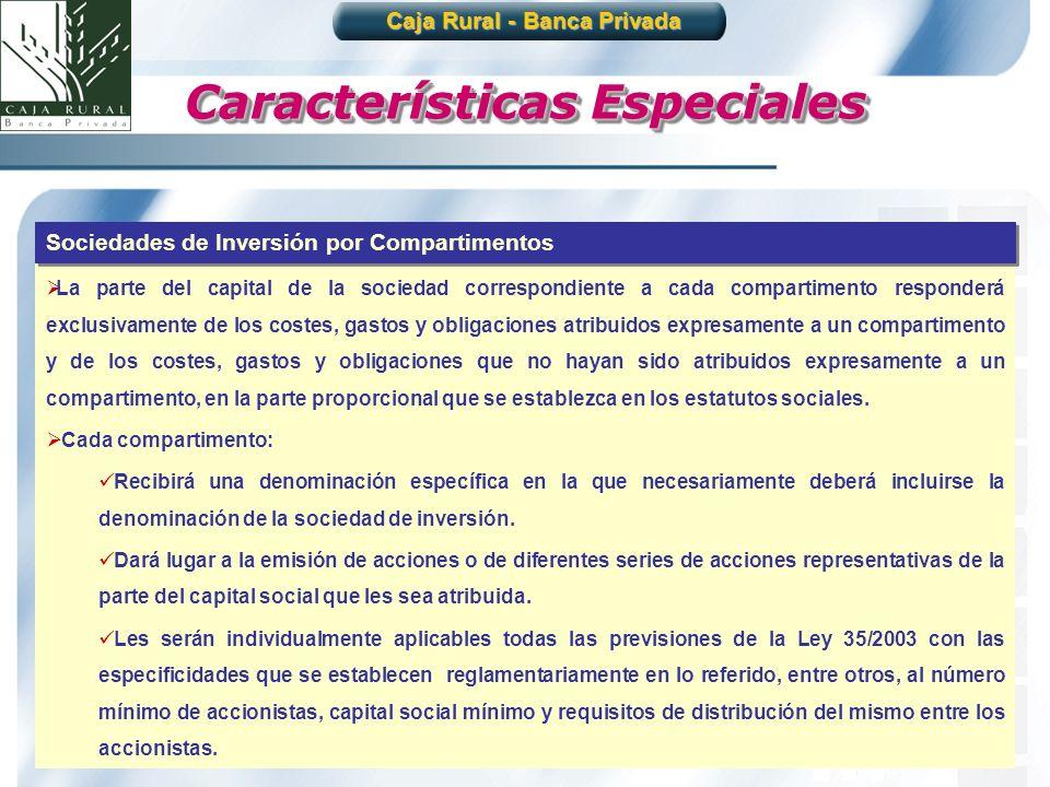 9 La parte del capital de la sociedad correspondiente a cada compartimento responderá exclusivamente de los costes, gastos y obligaciones atribuidos e