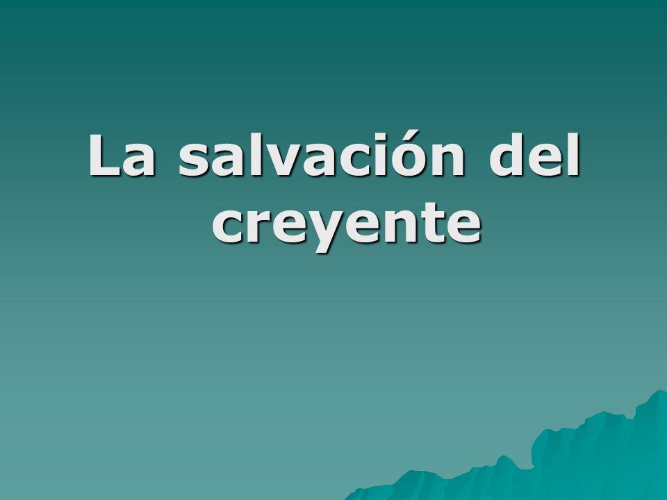 La salvación del creyente