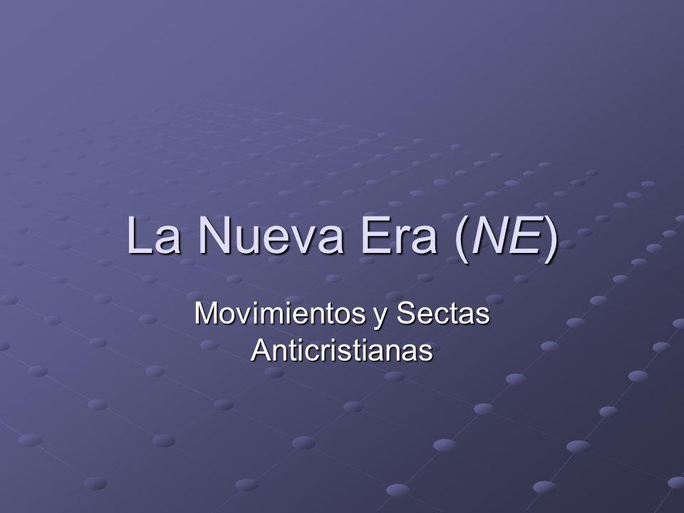 La Nueva Era (NE) Movimientos y Sectas Anticristianas