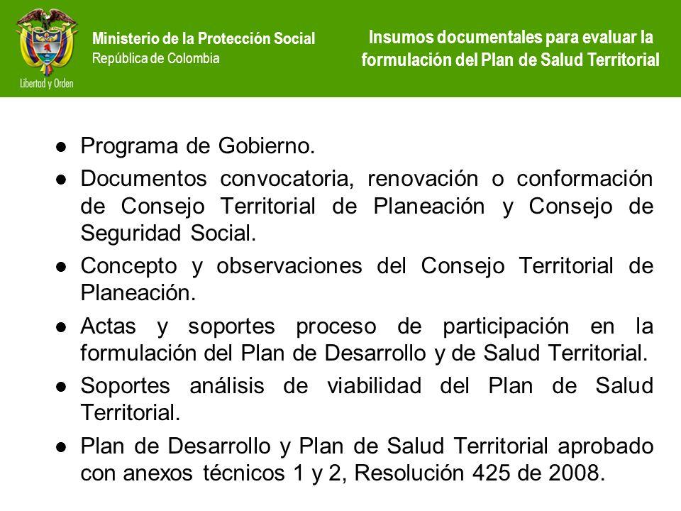 Ministerio de la Protección Social República de Colombia Programa de Gobierno. Documentos convocatoria, renovación o conformación de Consejo Territori