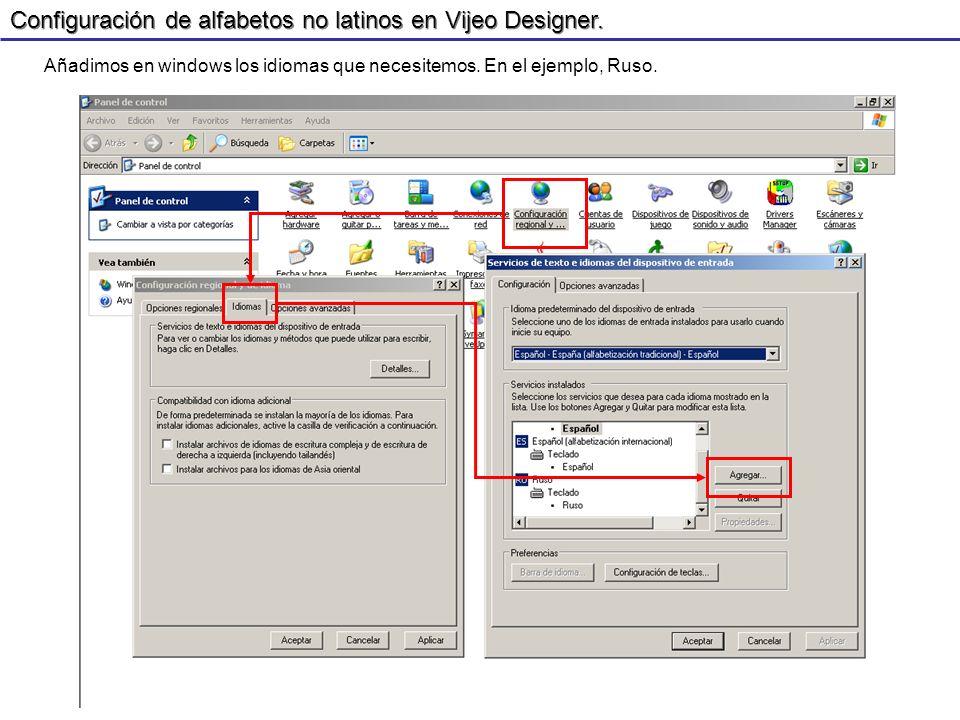 Configuración de alfabetos no latinos en Vijeo Designer.