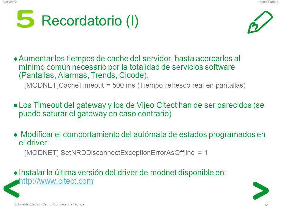 Schneider Electric 12 - Centro Competencia Técnica Jaume PadillaVersión 0 Recordatorio (I) Aumentar los tiempos de cache del servidor, hasta acercarlo