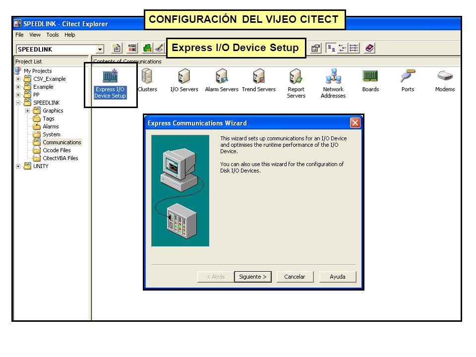 Express I/O Device Setup CONFIGURACIÓN DEL VIJEO CITECT