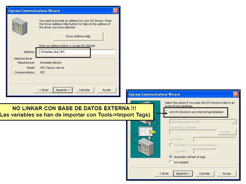 NO LINKAR CON BASE DE DATOS EXTERNA !!! (Las variables se han de importar con Tools->Import Tags)