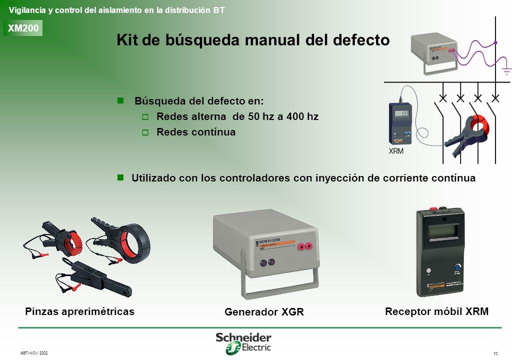 10 Vigilancia y control del aislamiento en la distribución BT ABT-NOV 2002 XM200 Kit de búsqueda manual del defecto Generador XGR Receptor móbil XRM P