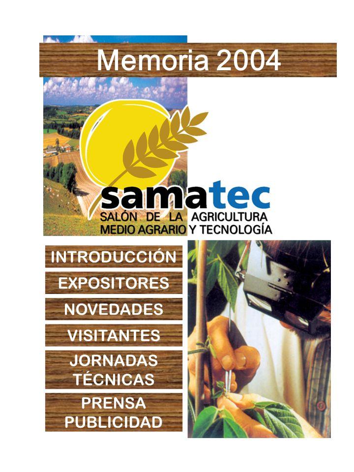 Memoria 2004 INTRODUCCIÓN EXPOSITORES NOVEDADES VISITANTES JORNADAS TÉCNICAS PRENSA PUBLICIDAD