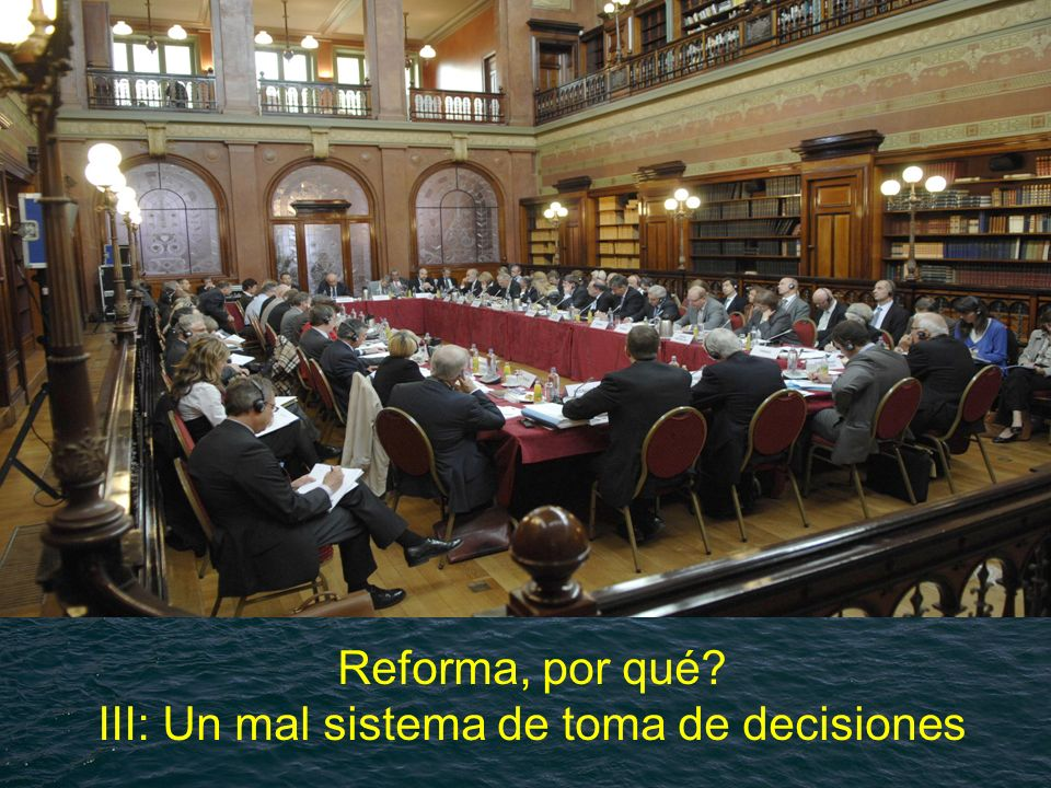 European Commission Directorate General for Maritime Affairs and Fisheries Reforma, por qué? III: Un mal sistema de toma de decisiones