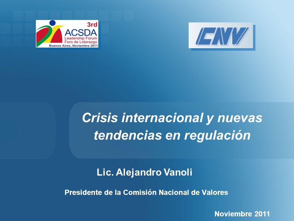 Presidente de la Comisión Nacional de Valores Noviembre 2011 Lic.