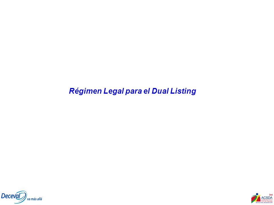 Caso Dual Listing Colombia Emisores : Pacific Rubiales, Canacol Energy, Petrominerales