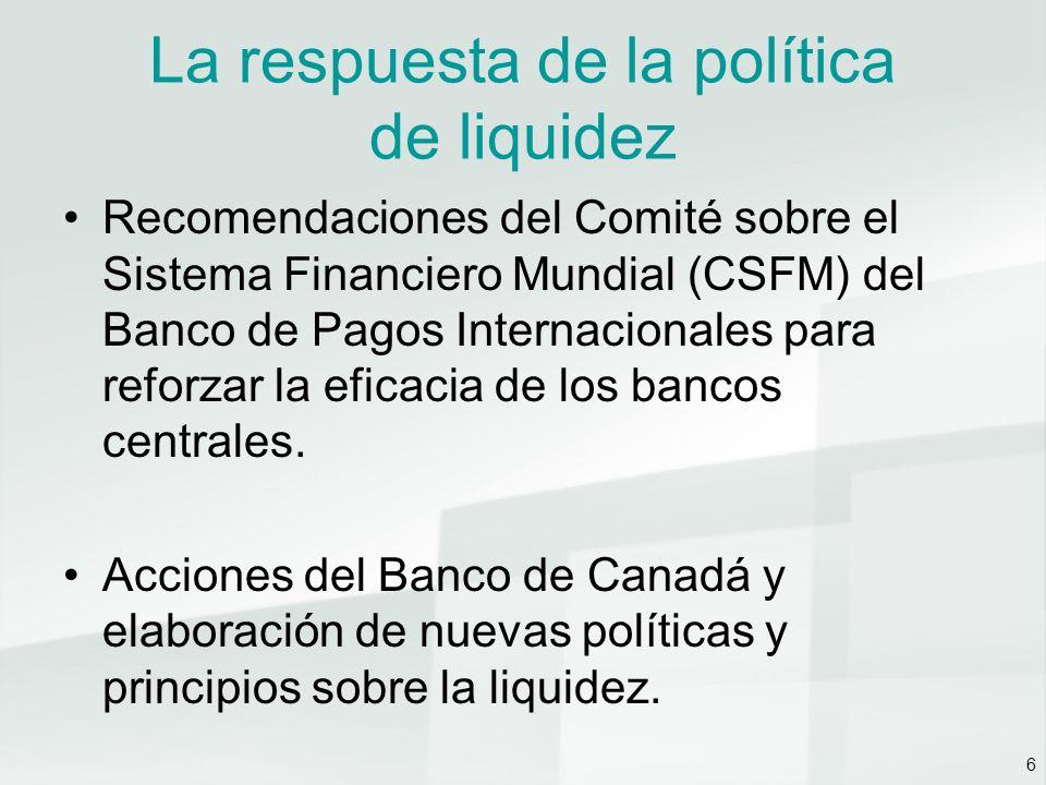 7 La respuesta de la política de liquidez Recomendación Alcanzar el objetivo de política monetaria incluso en épocas de inestabilidad.