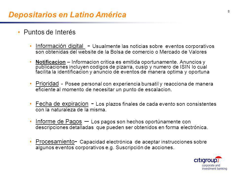 go to View, Header and Footer to set date 9 Depositarios en Latino América Oportunidades Notificación Deberá brindar notificaciones de eventos corporativas a los participantes.