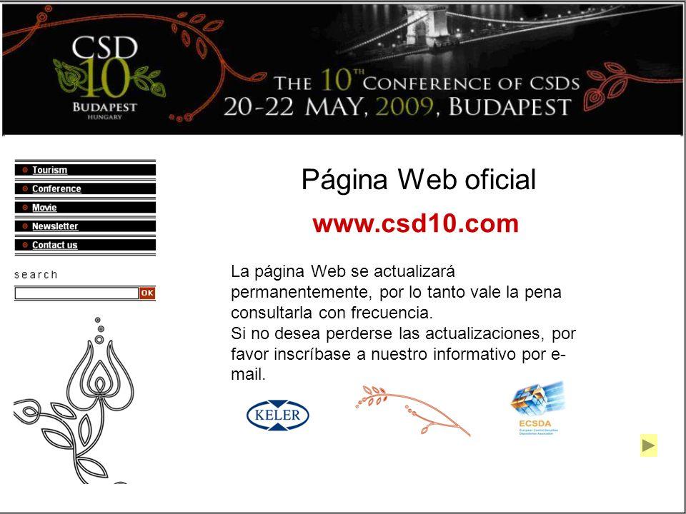Página Web oficial www.csd10.com La página Web se actualizará permanentemente, por lo tanto vale la pena consultarla con frecuencia.