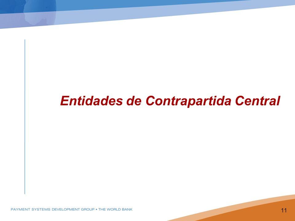 Entidades de Contrapartida Central 11