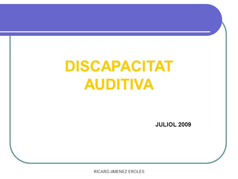 RICARD JIMENEZ EROLES DISCAPACITAT AUDITIVA JULIOL 2009