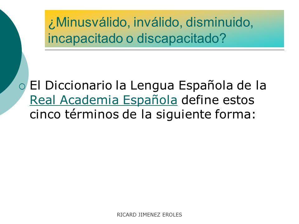 RICARD JIMENEZ EROLES El Diccionario la Lengua Española de la Real Academia Española define estos cinco términos de la siguiente forma: Real Academia