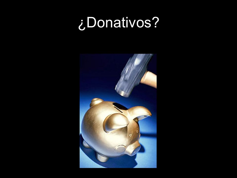 ¿Donativos