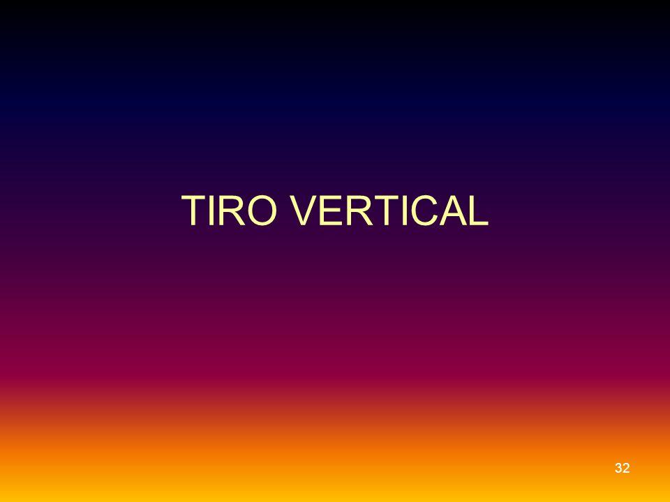 TIRO VERTICAL 32