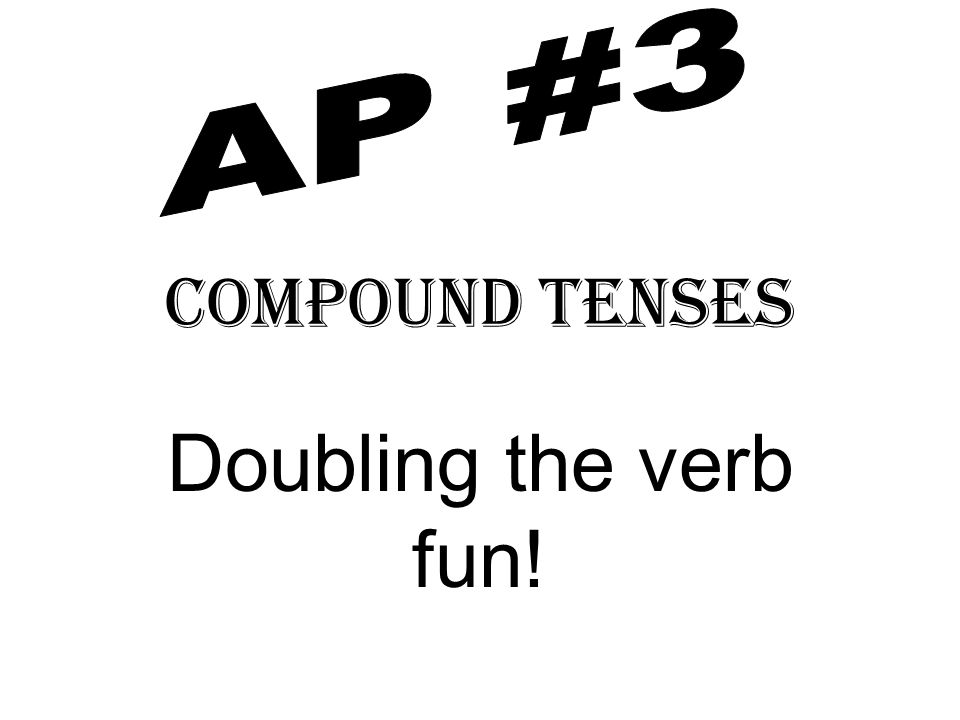 To make a compound verb you need 2 elements: 1.A form of tener and a past participle.