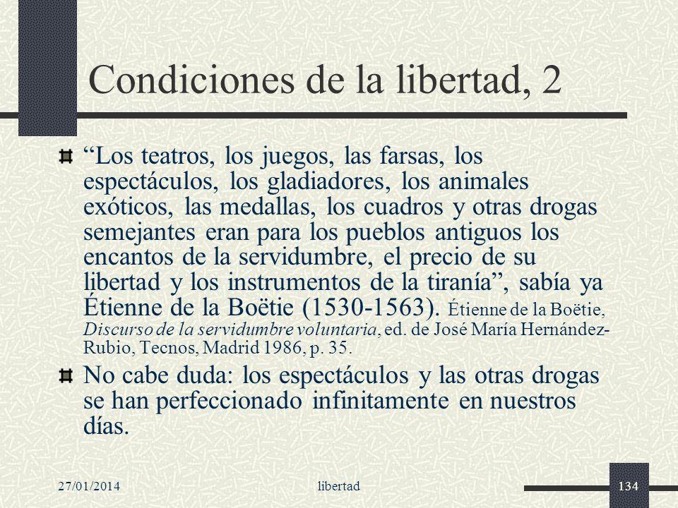 27/01/2014libertad134 Condiciones de la libertad, 2 Los teatros, los juegos, las farsas, los espectáculos, los gladiadores, los animales exóticos, las