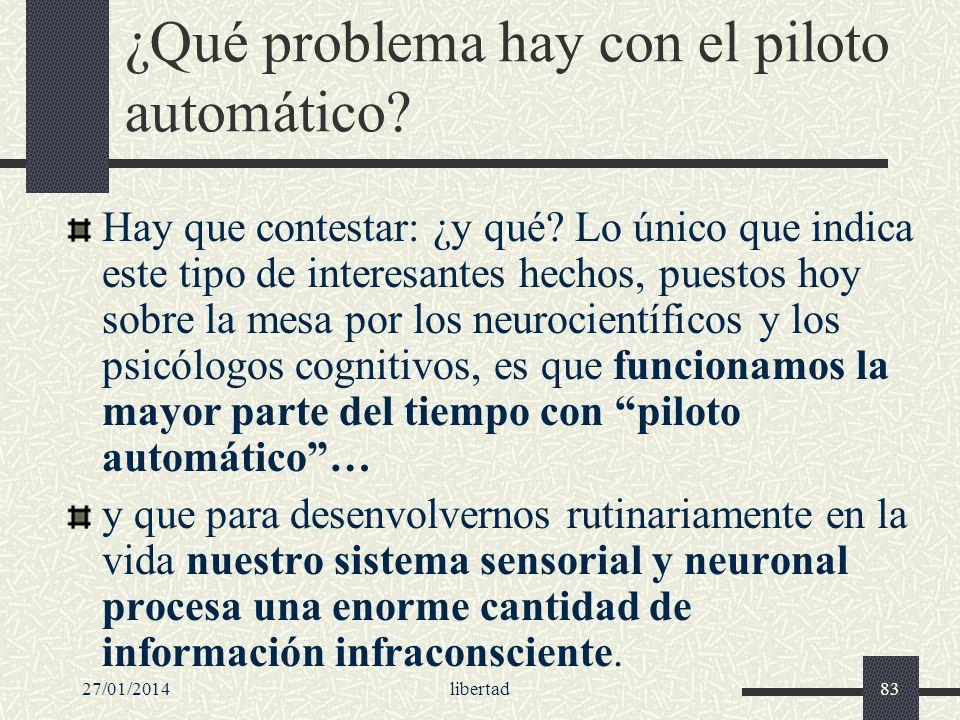 27/01/2014libertad83 ¿Qué problema hay con el piloto automático? Hay que contestar: ¿y qué? Lo único que indica este tipo de interesantes hechos, pues