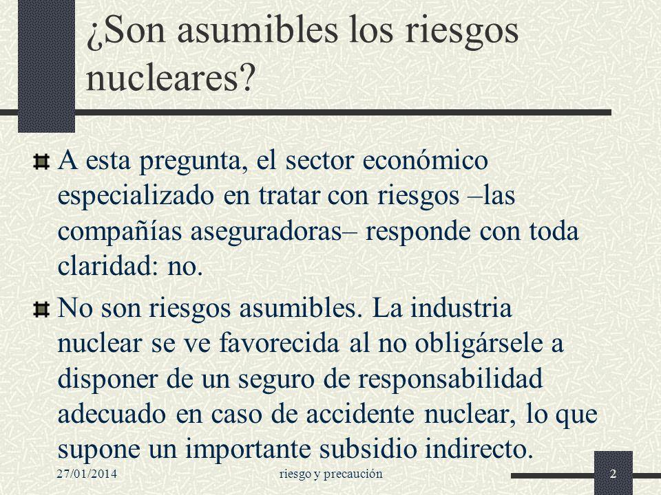 ¿Son asumibles los riesgos nucleares? A esta pregunta, el sector económico especializado en tratar con riesgos –las compañías aseguradoras– responde c