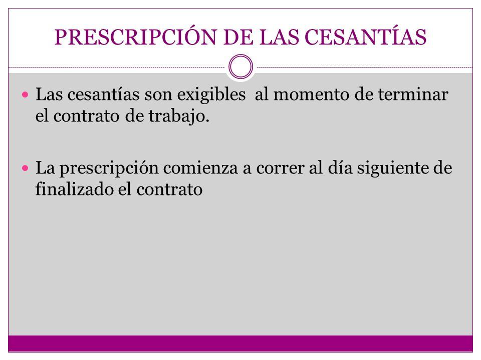 INTERRUPCIÓN DE LA PRESCRIPCIÓN Artículo 489 C.S.T: se interrumpe como consecuencia del reclamo escrito del trabajador al empleador.