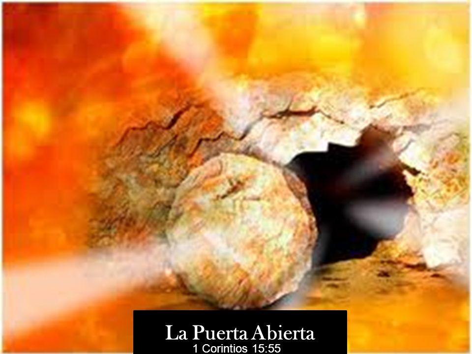 La Puerta Abierta 1 Corintios 15:55