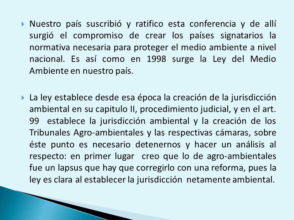 Nuestro país suscribió y ratifico esta conferencia y de allí surgió el compromiso de crear los países signatarios la normativa necesaria para proteger