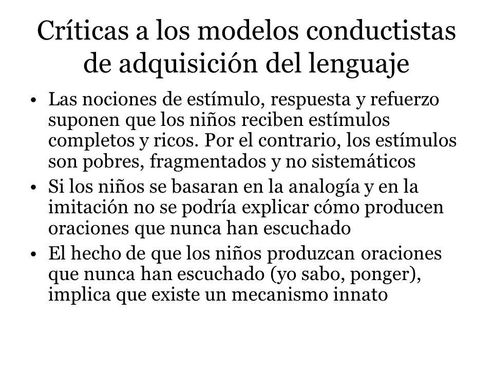 La adquisición lingüística La adquisición del lenguaje depende de un módulo innato, específico a la especie y que es independiente de la inteligencia general Los niños adquieren lenguajes que son gobernados por principios altamente sutiles y abstractos sin ningún tipo de instrucción explícita