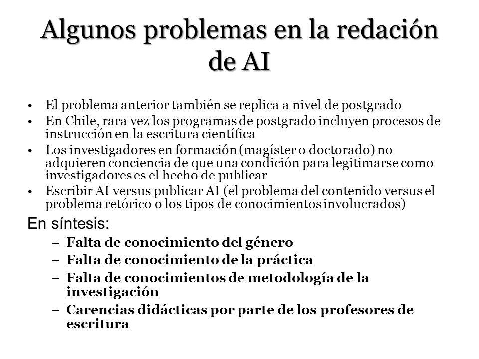Algunos problemas en la redación de AI El problema anterior también se replica a nivel de postgrado En Chile, rara vez los programas de postgrado incl
