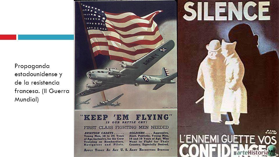Propaganda estadounidense y de la resistencia francesa. (II Guerra Mundial)