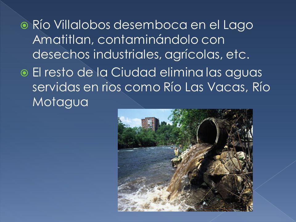 Río Villalobos desemboca en el Lago Amatitlan, contaminándolo con desechos industriales, agrícolas, etc. El resto de la Ciudad elimina las aguas servi