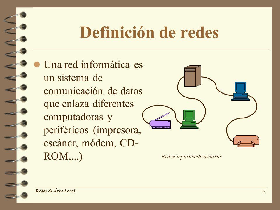 3 Definición de redes l Una red informática es un sistema de comunicación de datos que enlaza diferentes computadoras y periféricos (impresora, escáne
