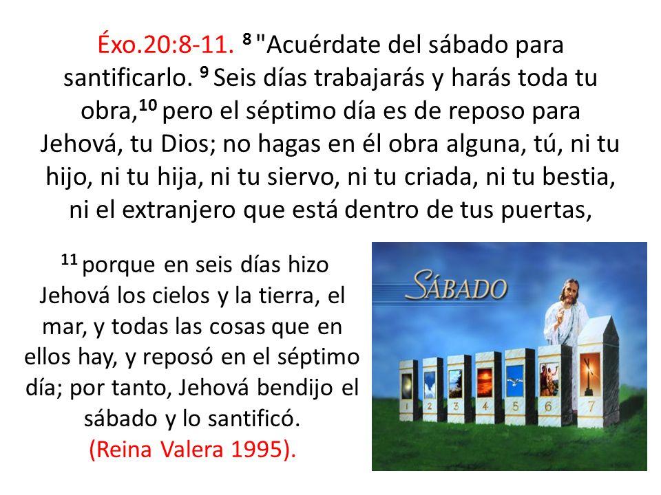 Éxo.20:8-11. 8