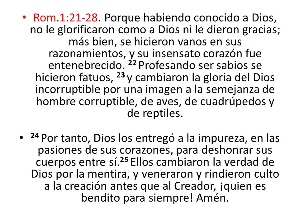 Rom.1:21-28.