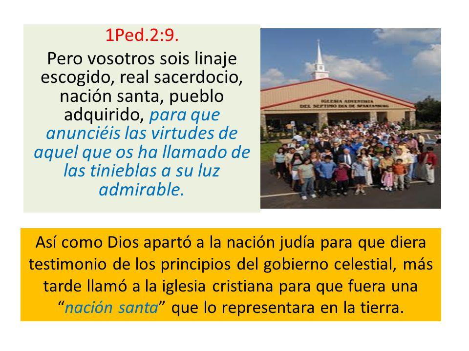 1Ped.2:9. Pero vosotros sois linaje escogido, real sacerdocio, nación santa, pueblo adquirido, para que anunciéis las virtudes de aquel que os ha llam