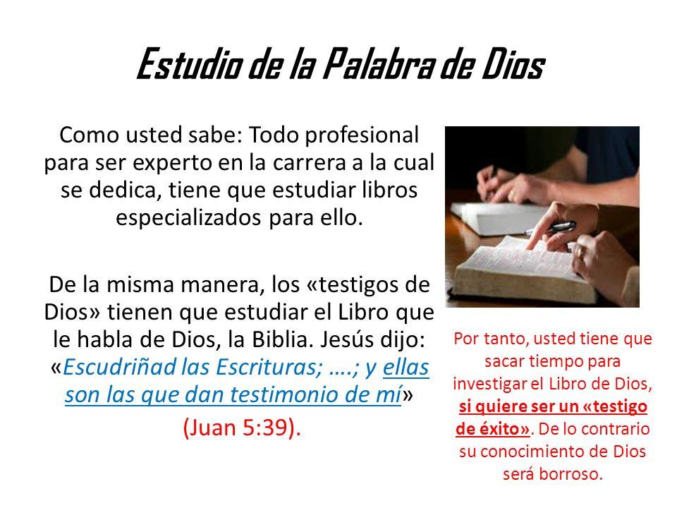 Estudio de la Palabra de Dios Como usted sabe: Todo profesional para ser experto en la carrera a la cual se dedica, tiene que estudiar libros especial