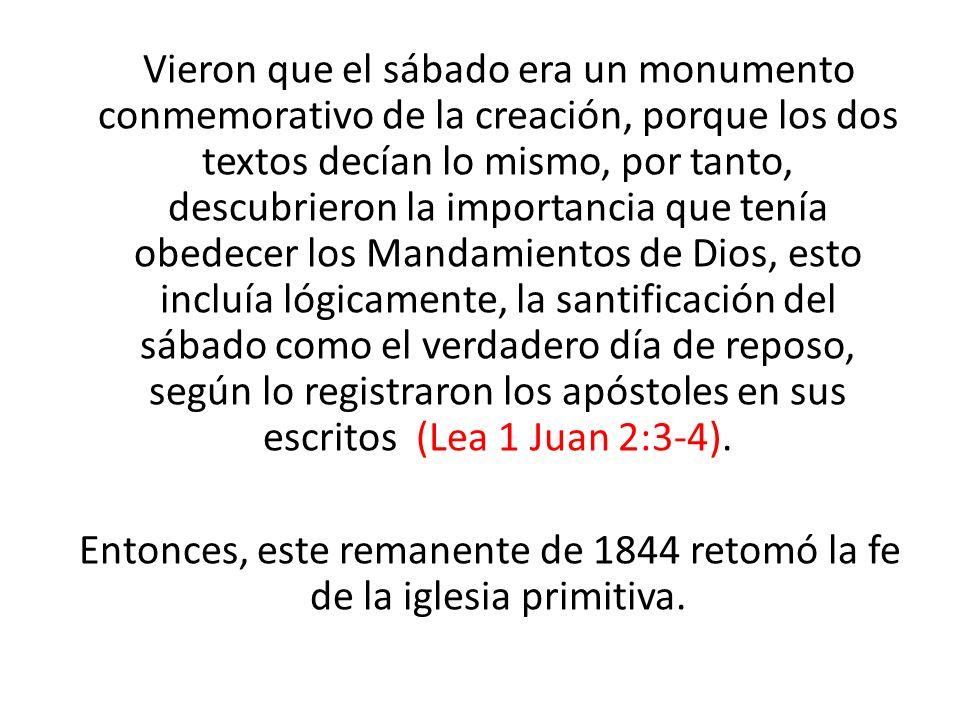 Vieron que el sábado era un monumento conmemorativo de la creación, porque los dos textos decían lo mismo, por tanto, descubrieron la importancia que