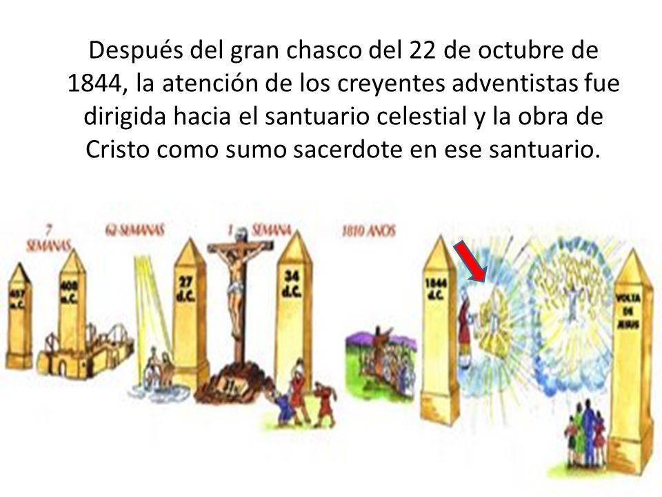 Después del gran chasco del 22 de octubre de 1844, la atención de los creyentes adventistas fue dirigida hacia el santuario celestial y la obra de Cri